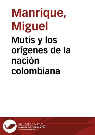 Mutis y los orígenes de la nación colombiana
