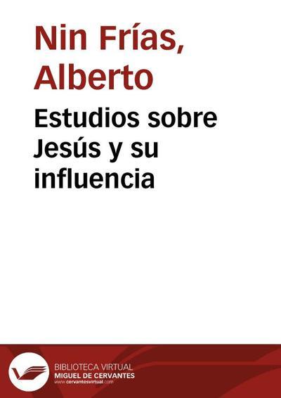 Estudios sobre Jesús y su influencia