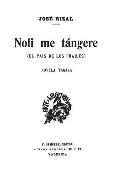 Noli me tángere : (El pais de los frailes) : novela tagala
