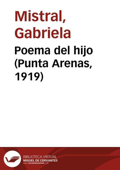 Poema del hijo (Punta Arenas, 1919)