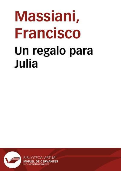 Un regalo para Julia