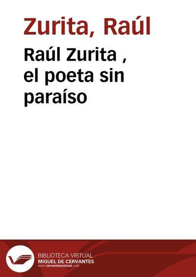Entrevista a Raúl Zurita, el poeta sin paraíso