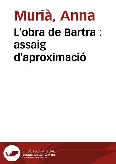 L'obra de Bartra : assaig d'aproximació