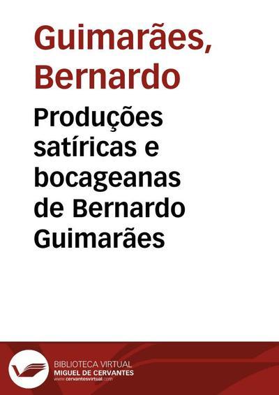 Produções satíricas e bocageanas de Bernardo Guimarães