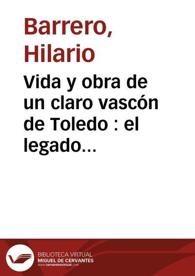 Vida y obra de un claro vascón de Toledo : el legado literario de Félix Urabayen