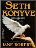 Seth könyve; A lélek örök érvényessége