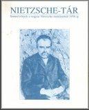Nietzsche-tár; Szemelvények a magyar Nietzsche-irodalomból 1956-ig