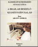 A Brailab beszélő számítógépcsalád; Műszaki leírás; Brailab beszélő számítógépcsalád; Kandidátusi értekezés