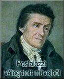 Pestalozzi válogatott műveiből; I-II.