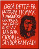 Også dette er Europas stemme: