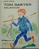 Tom Sawyer kalandjai; Regény