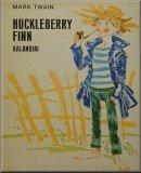 Huckleberry Finn kalandjai; Regény