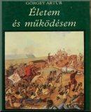 Életem és működésem Magyarországon 1848-ban és 1849-ben:
