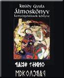 Krudy Gyula Almoskonyv Pdf