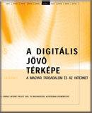 A magyar társadalom és az internet: Jelentés a World Internet Project 2006. évi magyarországi kutatásának eredményeiről