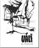B. napló: Grafikák, 1959-2009