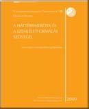 A háttérismeretek és a szemléletformálás szövegei: Szociológiai-szociálpolitikai gyűjtemény