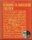 Démonok és varázslók Tibetben: