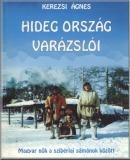 Hideg ország varázslói: Magyar nők a szibériai sámánok között
