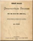 Orbán Balázs országgyűlési beszédei 1875. aug. 28-tól 1878. június 30-ig: 3. füzet