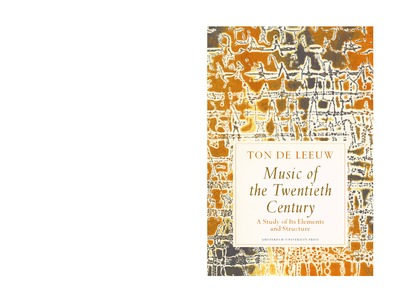 Music of the Twentieth Century : A Study of Its Elements and Structure