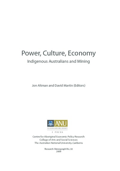 Power, Culture, Economy (CAEPR 30) : Indigenous Australians and Mining