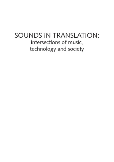 Sounds in translation : Intersections of music, technology and society