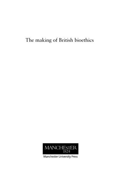 The making of British bioethics
