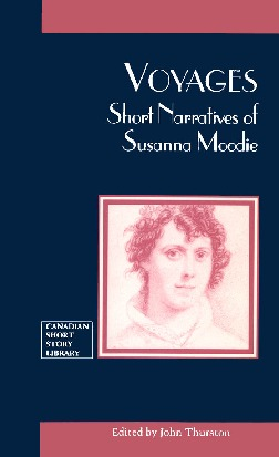 Voyages : Short Narratives of Susanna Moodie