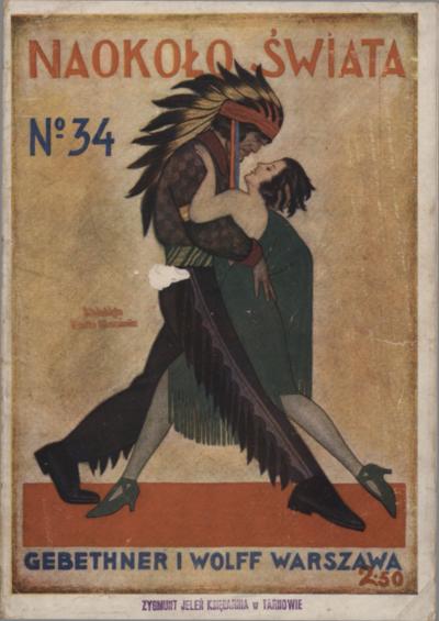 Naokoło Świata : ilustrowany miesięcznik. Nr 34