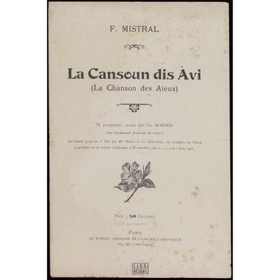 La Cansoun dis Avi / F. Mistral, paroles ; Èr poupulàri, nouta pèr C. Bordes; La chanson des aïeux / F. Mistral, paroles ; Èr poupulàri, nouta pèr C. Bordes
