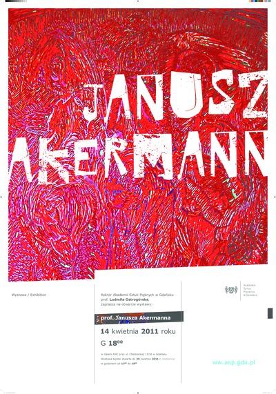 Plakat do wystawy prof. Janusza Akermanna