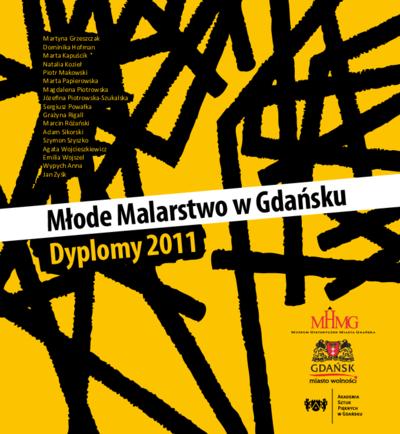 Młode malarstwo w Gdańsku : dyplomy 2011