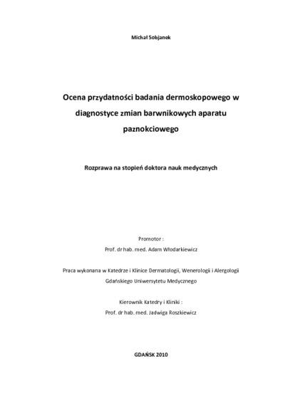 Ocena przydatności badania dermoskopowego w diagnostyce zmian barwnikowych aparatu paznokciowego