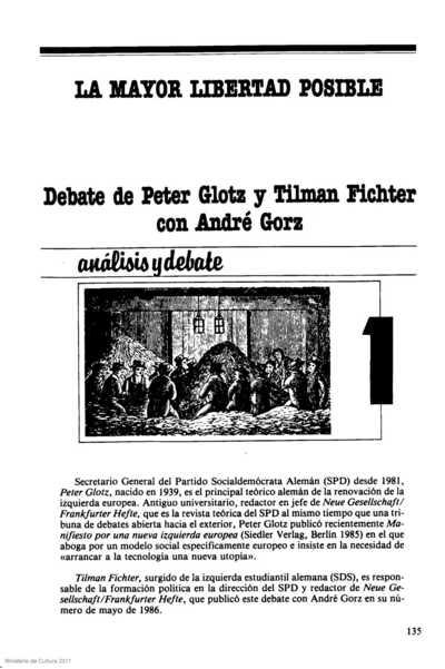 La mayor libertad posible: debate de Peter Glotz y Tilman Fichter con André Gorz