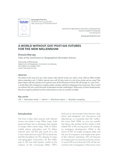 A world without GIS? Post-GIS futures for the New Millennium