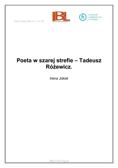 Poeta wszarej strefie – Tadeusz Różewicz