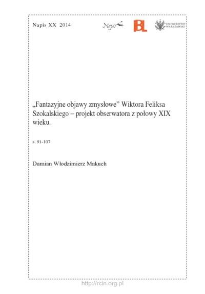 """""""Fantazyjne objawy zmysłowe"""" Wiktora Feliksa Szokalskiego - projekt obserwatora z połowy XIX wieku"""