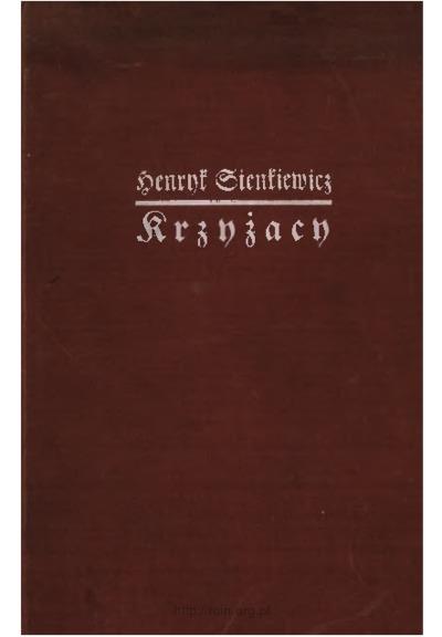 Krzyżacy : powieść historyczna z 9 ilustracjami