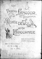 Van vriend Langoor, het boschkonijn, Reintje de Vos en het eekhoorntje : voor kinderen en groote menschen