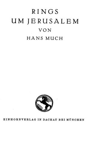 Rings um Jerusalem / von Hans Much