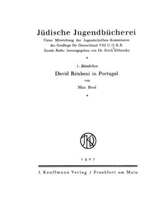 David Reubeni in Portugal / Max Brod