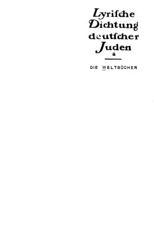 Lyrische Dichtung deutscher Juden / [Druckleitung u. Einband Menachem Birnbaum]