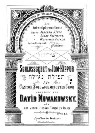Schlussgebet für Jom-Kippur : für Cantor, Solo und gemischten Chor / componirt von David Nowakowsky