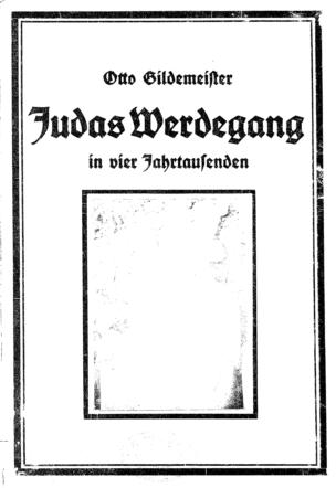 Judas Werdegang in vier Jahrtausenden / von Otto Gildemeister