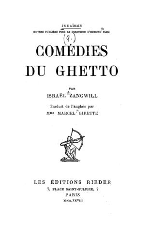 Comédies du Ghetto ... / par Israel Zangwill