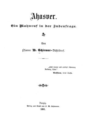 Ahasver : ein Mahnruf in der Judenfrage / von W. Schirmer