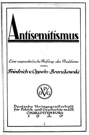 Antisemitismus? : Eine unparteiische Prüfung des Problems / Friedrich von Oppeln-Bronikowski
