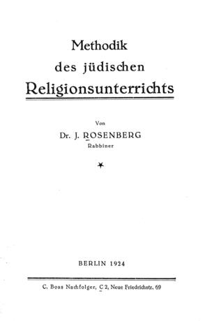 Methodik des jüdischen Religionsunterrichts / J. Rosenberg