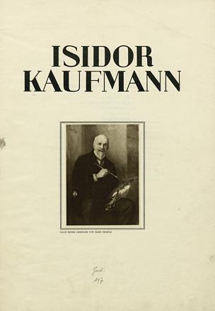 Isidor Kaufmann : der Judenmaler Isidor Kaufmann / [Textbeil.] von Hermann Menkes. Vorr.: H[irsch] P[erez] Chajes